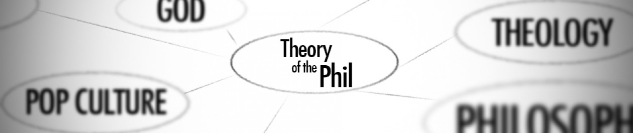 Theory of The Phil